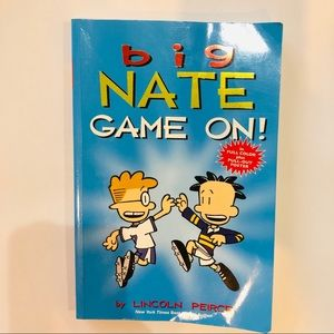 Big Nate- Game on- by Lincoln Peirce